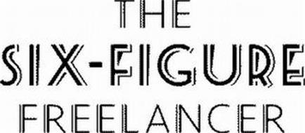THE SIX-FIGURE FREELANCER