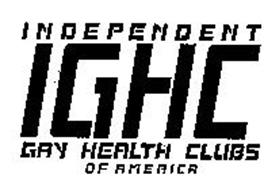 INDEPENDENT GAY HEALTH CLUBS OF AMERICA IGHC