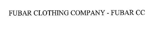 FUBAR CLOTHING COMPANY - FUBAR CC