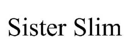 SISTER SLIM