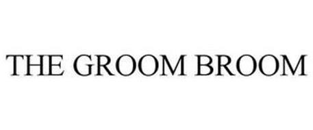 THE GROOM BROOM