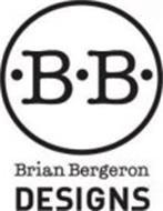 BB BRIAN BERGERON DESIGNS