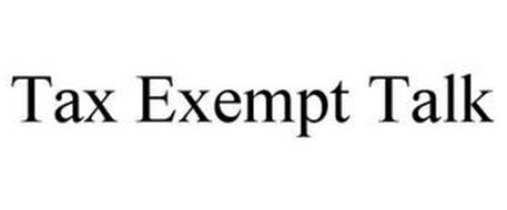 TAX EXEMPT TALK