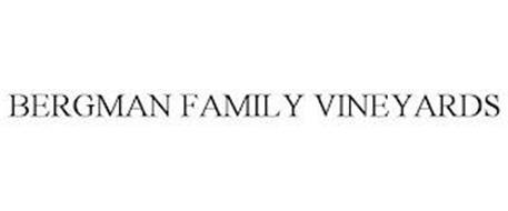 BERGMAN FAMILY VINEYARDS