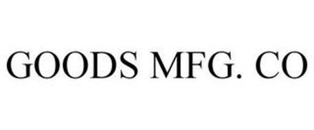 GOODS MFG. CO