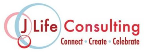 J LIFE CONSULTING CONNECT · CREATE · CELEBRATE