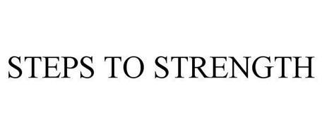 STEPS TO STRENGTH