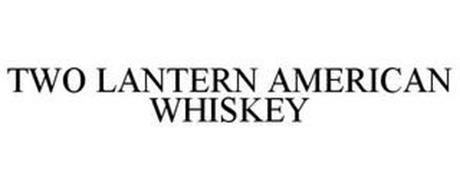 TWO LANTERNS AMERICAN WHISKEY