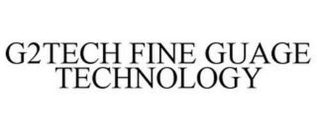 G2TECH FINE GAUGE TECHNOLOGY
