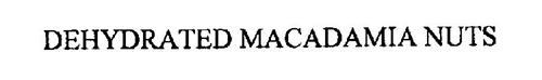 DEHYDRATED MACADAMIA NUTS