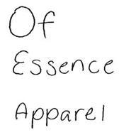OF ESSENCE APPAREL