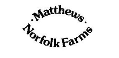 -MATTHEWS-NORFOLK FARMS