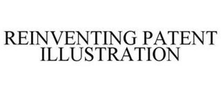 REINVENTING PATENT ILLUSTRATION