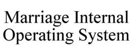MARRIAGE INTERNAL OPERATING SYSTEM