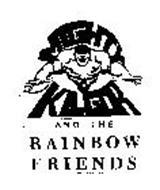 MIGHTY KILGOR AND THE RAINBOW FRIENDS