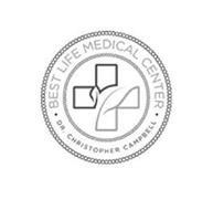 BEST LIFE MEDICAL CENTER DR. CHRISTOPHER CAMPBELL