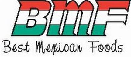 BMF BEST MEXICAN FOODS