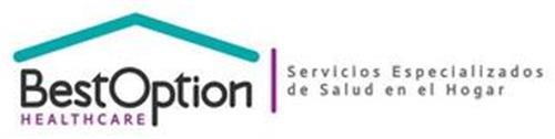 BEST OPTION HEALTHCARE SERVICIOS ESPECIALIZADOS DE SALUD EN EL HOGAR