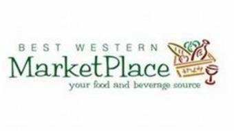 BEST WESTERN MARKETPLACE YOUR FOOD AND BEVERAGE SOURCE