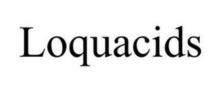 LOQUACIDS