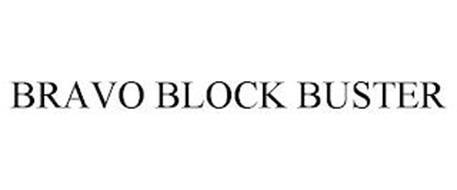 BRAVO BLOCK BUSTER