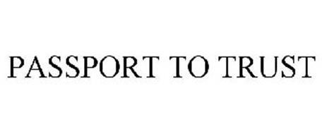PASSPORT TO TRUST