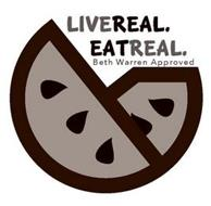 LIVE REAL. EAT REAL. BETH WARREN APPROVED