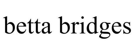 BETTA BRIDGES