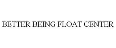 BETTER BEING FLOAT CENTER