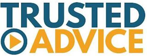 TRUSTED ADVICE