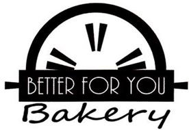 BETTER FOR YOU BAKERY
