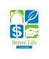 BETTER LIFE LEARNING