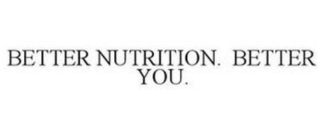 BETTER NUTRITION. BETTER YOU.