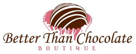 BETTER THAN CHOCOLATE BOUTIQUE