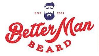 BETTER MAN BEARD EST. 2014