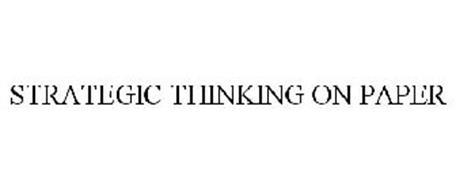 STRATEGIC THINKING ON PAPER
