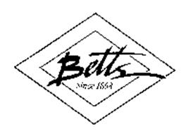 BETTS SINCE 1868