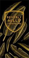 BEVERLY HILLS CHAMPAGNE 2014