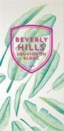 BEVERLY HILLS SAUVIGNON BLANC 2014