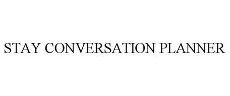 STAY CONVERSATION PLANNER