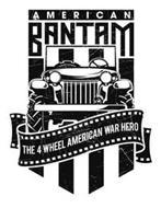 AMERICAN BANTAM THE 4 WHEEL AMERICAN WAR HERO