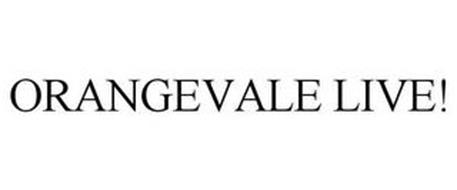 ORANGEVALE LIVE!