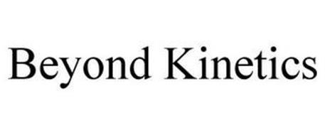 BEYOND KINETICS