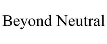 BEYOND NEUTRAL
