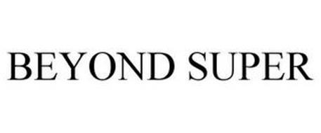 BEYOND SUPER