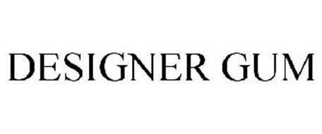 DESIGNER GUM