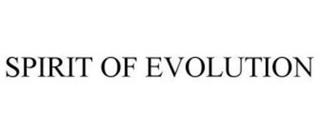 SPIRIT OF EVOLUTION