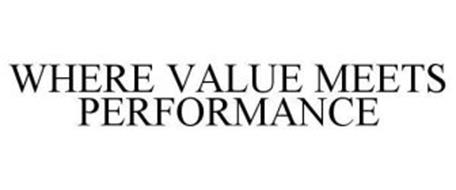 WHERE VALUE MEETS PERFORMANCE