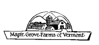 MAPLE GROVE FARMS OF VERMONT Trademark of B&G FOODS NORTH