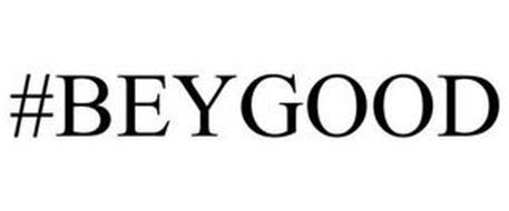 #BEYGOOD